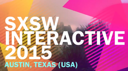 A First Impression of SXSW Interactive 2015